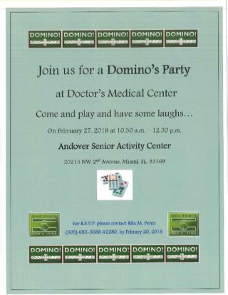 Domino's Party! @ Doctor's Medical Center Andover Senior Activity Center   Miami   Florida   United States